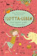 Arena - Mein Lotta-Leben Band 7: Und täglich grüßt der Camembär! Lesebuch, 160 Seiten, ab 9 Jahren