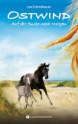 Ostwind - Auf der Suche nach Morgen: Band 4, Gebundenes Buch, 240 Seiten, ab 10 Jahren